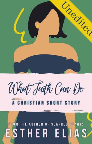 What Faith Can Do [Christian Fiction]