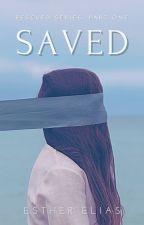 SAVED (Rescued Series #1) by HaddieHarper