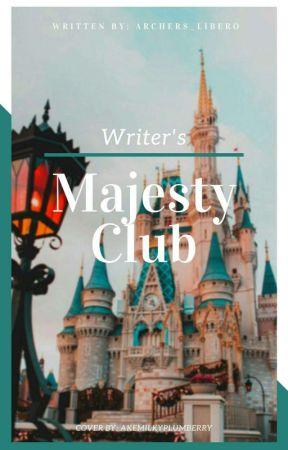 Writer's Majesty Club  by archers_libero