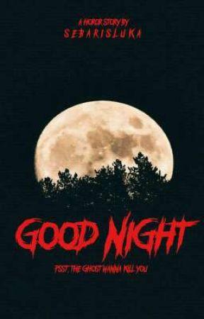 Good Night by Sebarisluka