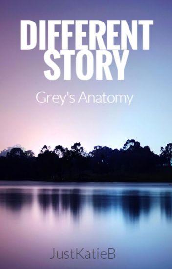 Different Story | Grey's Anatomy