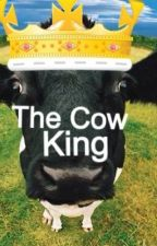 The King Of The Cows by MooTwo22