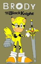 Brody and The Black Knight by Brody-wolf