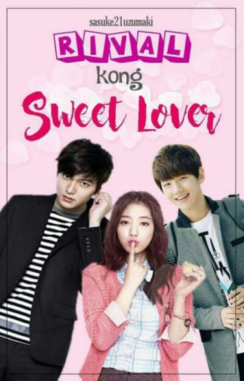 Bromance Love Story 1: Rival kong Sweet Lover (boyxboy)