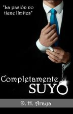 Completamente SUYO (Argumento y Prólogo) by DHAraya