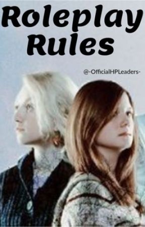 Roleplay Rules by -OfficialHPLeaders-