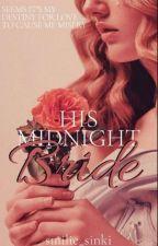 His Midnight Bride by smilie_sinki