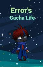Error's Gacha Life by ERROR_F4N_FR34K