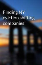 Finding NY eviction shifting companies by ianhoney7
