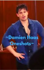 Damien Haas Oneshots ;3 by MoonLitGaming