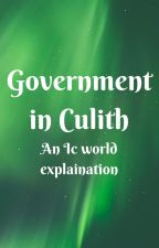 Governments of Culith (and Ic world explaination) by TheHiddenThings