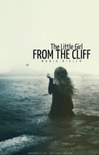 The Little Girl from the Cliff by dematerialize