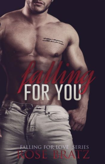 Falling for you ( F.F.L #1)