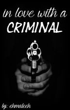 In Love With A Criminal ↠ A danisnotonfire Fanfiction by ehmaleeh