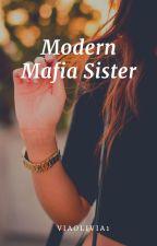Modern Mafia Sister by viaolivia1