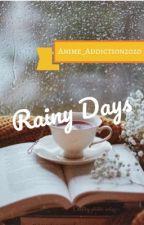 Rainy Days by Anime_Addiction2020