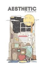 AESTHETIC by sereisyours
