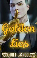 Golden Lies (Midas x Reader) by XxQuiet-AngelxX