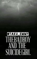 The Badboy and the suicide girl by otaku_emmy