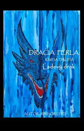 DRAČIA PERLA - kniha druhá - Ľadový drak by rainorchid