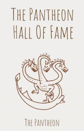 The Pantheon Hall of Fame by ThePanTheon
