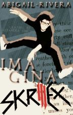 Imagina...Skrillex by Abigail-Rivera