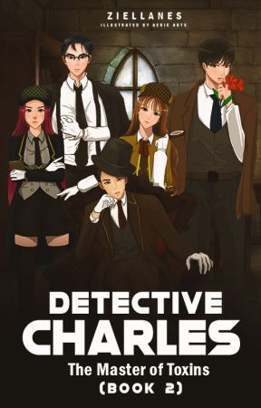 DETECTIVE CHARLES BOOK 2: The Master of Toxins by ZieLlanes