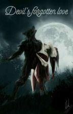 Devil's forgotten love  by Pritisha20