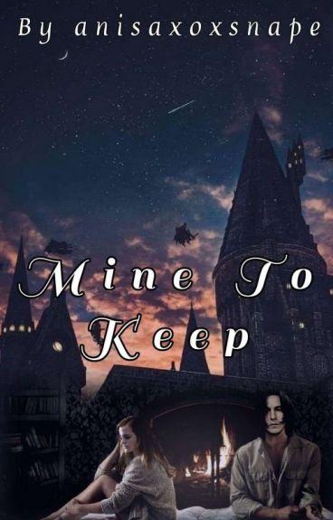Mine to keep (Editing)
