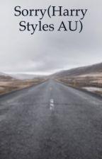 Sorry (Harry Styles, AU) by lynnkelsey
