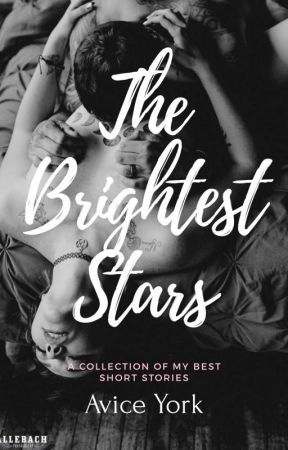 Brightest Stars (One-Shots) 18+ by AviceYork