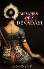 MEMOIRS OF A DÉVĀDĀSI by AnaTuscle