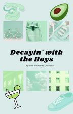 Decayin' with the Boys - F.W. + others spam book by fishwarmhard