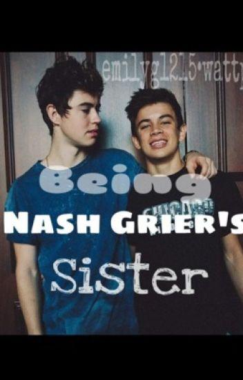 Being Nash Grier's Sister