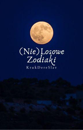 (Nie)Losowe Zodiaki by KrukDereSlav