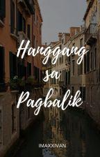 HANGGANG SA PAGBALIK by imaxxivan