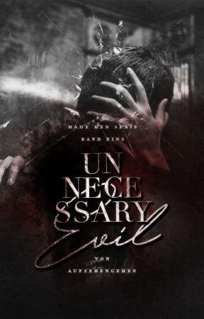 Unnecessary Evil ⎜Dark Mafia Romance by aufzehengehen
