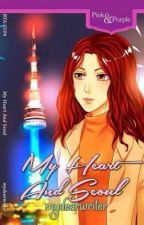 MY HEART AND SEOUL by mydearwriter