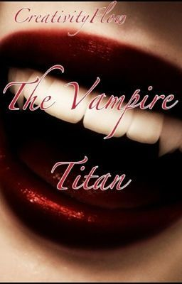 The Vampire Titan