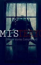 MISTERYO(Horror Stories Compilation) by Milkitta_Platuna