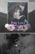 Pure Love    Vampire Knight ☑ by KxxkieTea