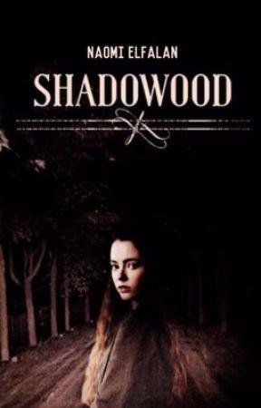Shadowood- H.S by willtwerk4tacos