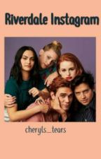 Riverdale Instagram by cheryls_tears