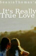 It's Really Tru Love (Stud & Fem) Urban Book 1 (Editing) by SeasiaThomas