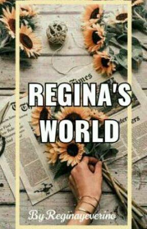 Regina's world [Poemario y frases largas] by Reginayeverino
