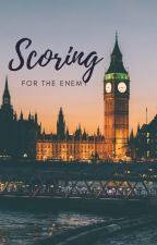 Scoring for the Enemy by E4T9J3