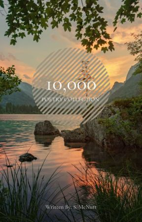 10,000 by StephanieAnnMcNutt
