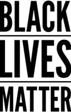 BLACK LIVES MATTER by jerseyboybest