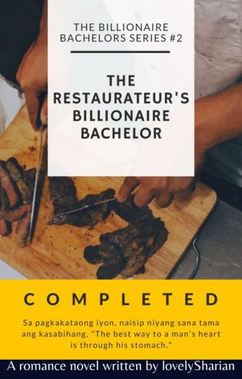 TBBS2: The Restaurateur's Billionaire Bachelor (COMPLETED)