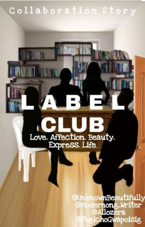 LABEL CLUB by Modernong_Writer